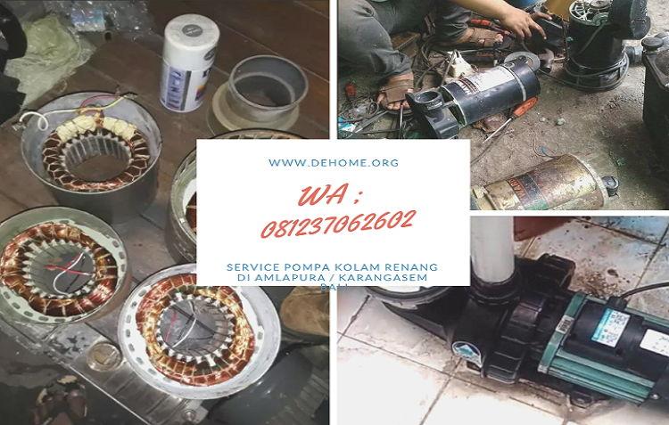 Service Pompa Kolam Renang di Amlapura / Karangasem Bali Hub 08237062602