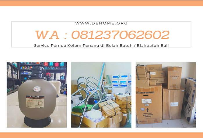 Service Pompa Kolam Renang di Belah Batuh / Blahbatuh Bali WA 08123706260