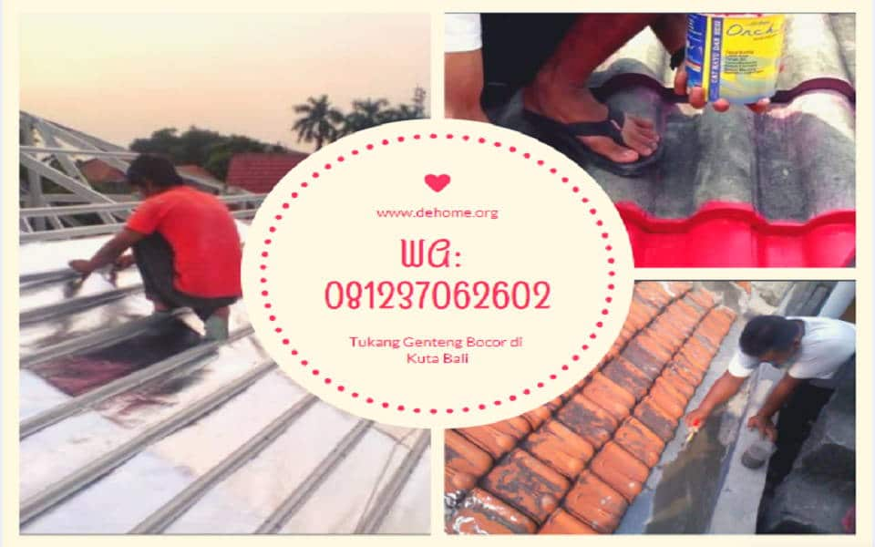 Tukang Genteng Bocor di Jimbaran Bali WA 081237062602
