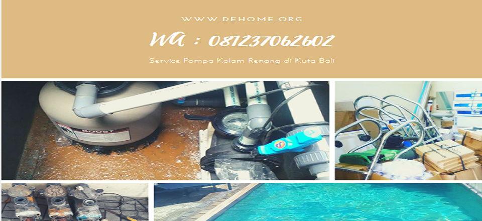 Service Pompa Kolam Renang di Kuta Bali Telpon 081237062602